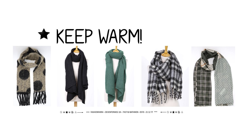 *** KEEP WARM! ***