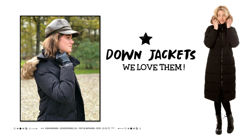 *** DOWN JACKETS - WE LOVE THEM! ***
