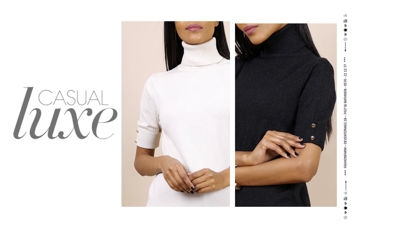 *** CASUAL LUXE ***