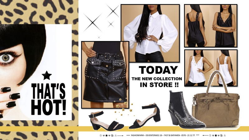 *** TODAY ... THE NEW COLLECTION IN STORE! ***